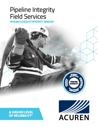 Acuren Pipeline Integrity Field Services – PLI Midstream Integrated Integrity Solutions
